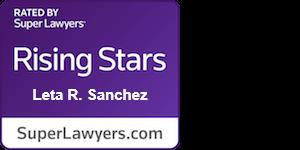 Leta R Sanchez Super Lawyers Rising Stars